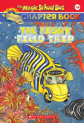 Image for The Fishy Field Trip (The Magic School Bus)