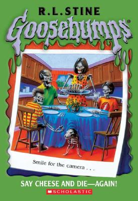 Image for Goosebumps #44: Say Cheese and Die Again