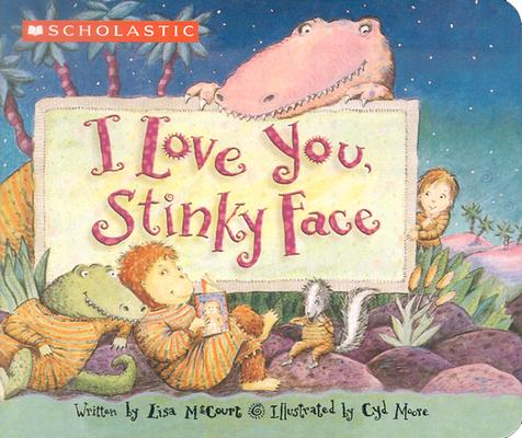 Image for I Love You, Stinky Face