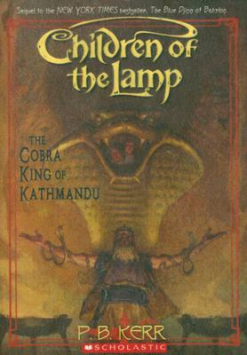 The Cobra King of Kathmandu (Children of the Lamp #3), Philip Kerr