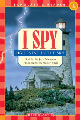 I Spy Lightning In The Sky (level 1) (Scholastic Readers), Jean Marzollo