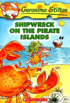 Shipwreck On The Pirate Islands, Geronimo Stilton