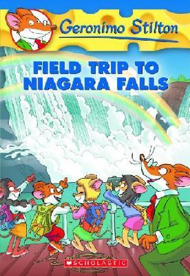 Field Trip to Niagara Falls, GERONIMO STILTON