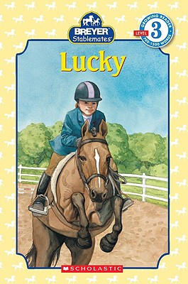 Image for Scholastic Reader Level 3: Stablemates: Lucky