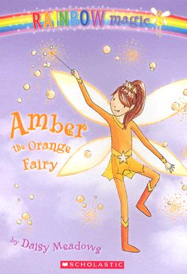 Amber: The Orange Fairy (Rainbow Magic: The Rainbow Fairies, No. 2), Daisy Meadows