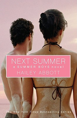 "Summer Boys 2: Next Summer, ""Abbott, Hailey"""
