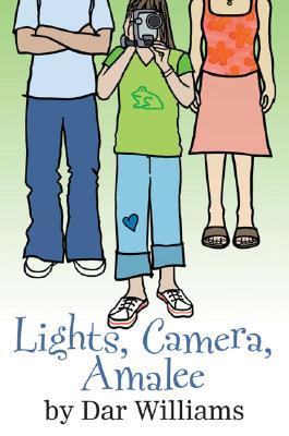 Lights, Camera, Amalee, DAR WILLIAMS
