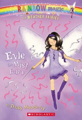 Image for Evie: The Mist Fairy (Rainbow Magic: The Weather Fairies, No. 5)