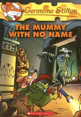 The Mummy With No Name (Geronimo Stilton 26), Geronimo Stilton