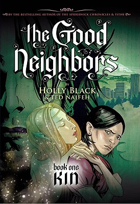 GOOD NEIGHBORS, THE BOOK ONE KIN, BLACK & NAIFEH