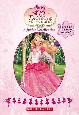 Image for Barbie In The 12 Dancing Princesses (Junior Novelization (Scholastic))
