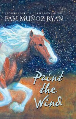 Paint The Wind, Pam Munoz Ryan
