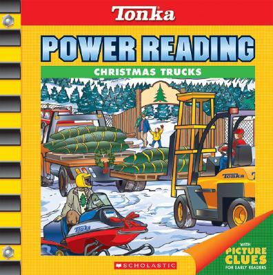 Christmas Trucks (Tonka Power Reading), Scholastic Inc., Inc Scholastic