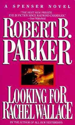 Image for Looking for Rachel Wallace (Spenser Novels)