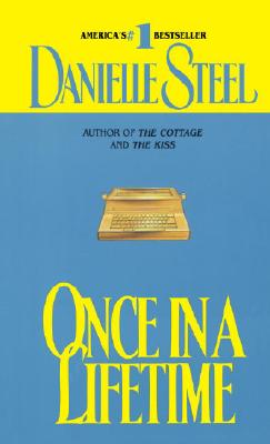 Once in a Lifetime, Steel, Danielle