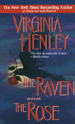 The Raven and the Rose, VIRGINIA HENLEY