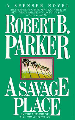 A Savage Place, ROBERT PARKER