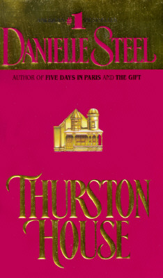 Thurston House: A Novel, Steel, Danielle