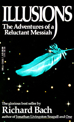 Image for ILLUSIONS: The Adventures of a Reluctant Messiah