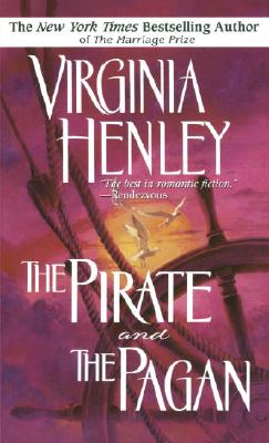 The Pirate and the Pagan, Virginia Henley