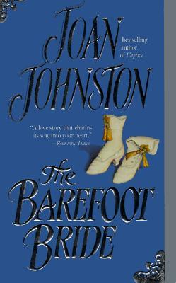 The Barefoot Bride, JOAN JOHNSTON