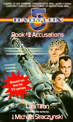 Image for ACCUSATIONS: Babylon 5, Book #2