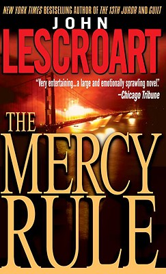 The Mercy Rule, Lescroart, John