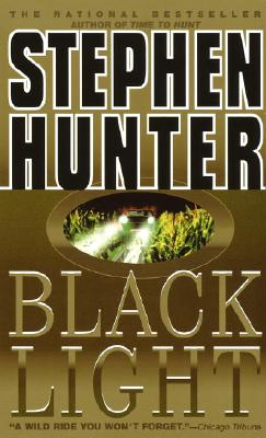 Black Light, Hunter, Stephen