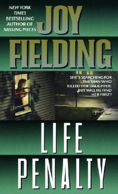 Life Penalty, JOY FIELDING