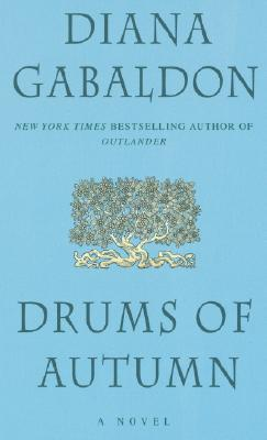 Drums of Autumn (Outlander), Gabaldon, Diana