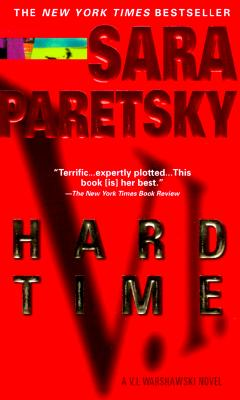 Hard Time (V.I. Warshawski Novels (Paperback)), SARA PARETSKY