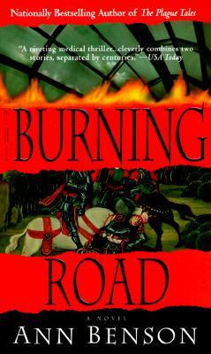 Burning Road, Ann Benson