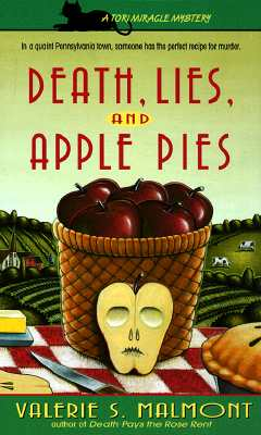 Death, Lies and Apple Pies (Tori Miracle Mysteries, No. 2), Valerie S. Malmont