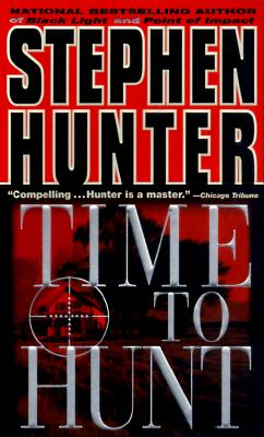 Image for Time to Hunt : A Novel