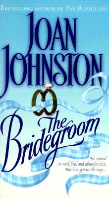 The Bridegroom, Joan Johnston