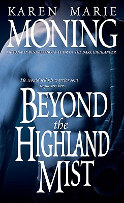 "Beyond the Highland Mist, ""Moning, Karen Marie"""