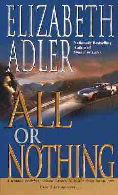 All or Nothing, Adler,Elizabeth