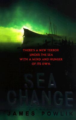 Sea Change, Powlik, James