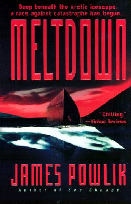 MELTDOWN, JAMES POWLIK
