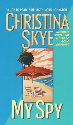 My Spy, Christina Skye