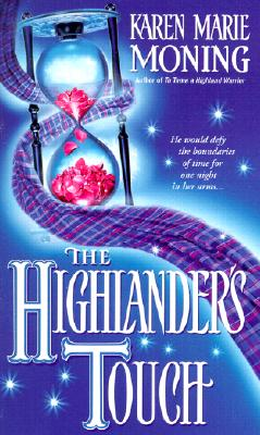 The Highlander's Touch, KAREN MARIE MONING