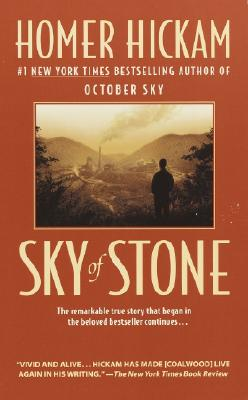 Sky of Stone, Hickam, Homer H.;Hickam, Homer