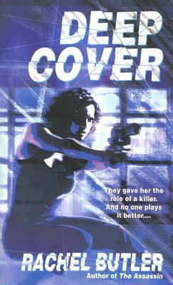 Deep Cover, Rachel Butler