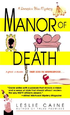 Manor of Death (Domestic Bliss Mysteries), Leslie Caine