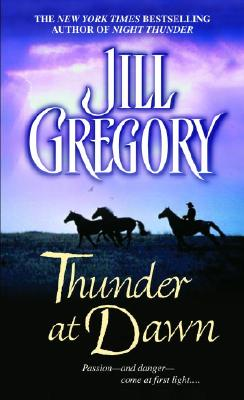 Thunder at Dawn, Jill Gregory