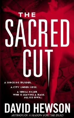The Sacred Cut, David Hewson