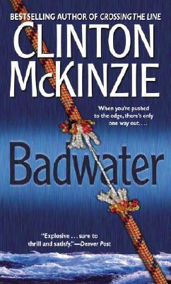 Badwater, Clinton Mckinzie