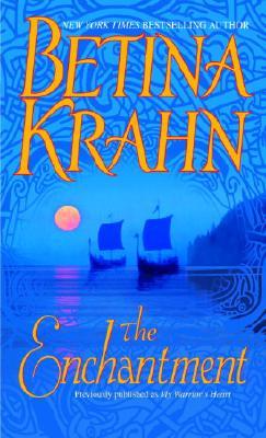 The Enchantment, Betina Krahn