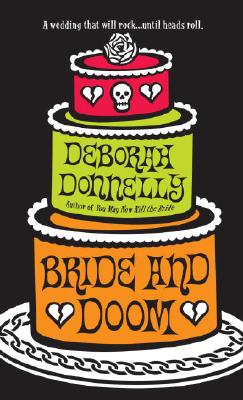 BRIDE AND DOOM, Donnelly, Deborah