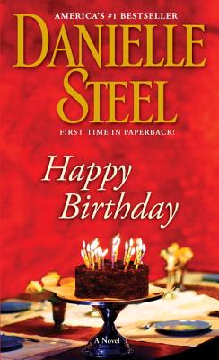 Happy Birthday: A Novel, Danielle Steel